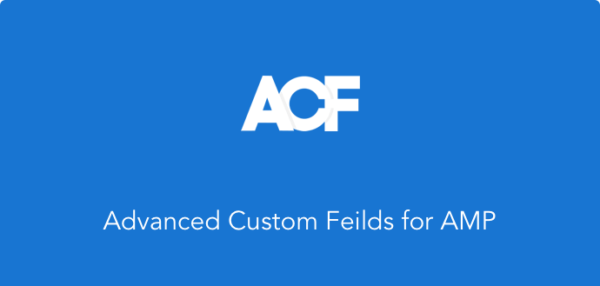 Advanced Custom Fields in AMP