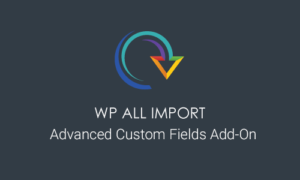WP All Import ACF Add-On